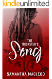 The Trickster's Song (The Loki Series Book 4)
