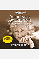 Your Inner Awakening: The Work of Byron Katie: Four Questions That Will Transform Your Life Audible Audiobook