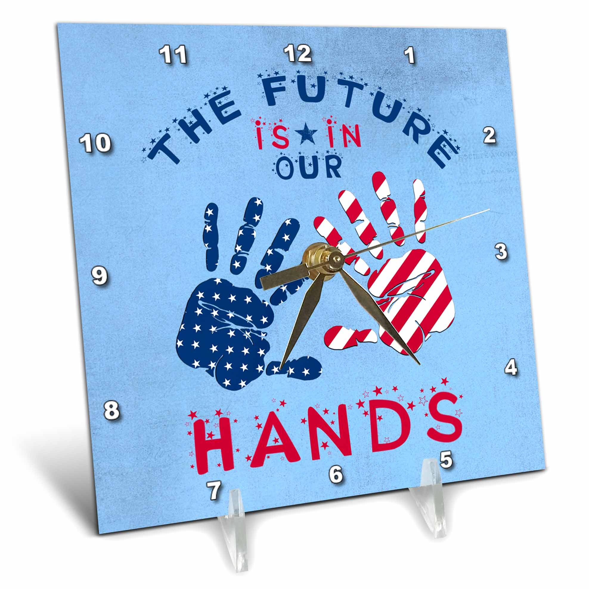 3dRose Andrea Haase Patriotic Art - America Patriotic The Future Is In Our Hands Stars And Stripes Art - 6x6 Desk Clock (dc_282626_1)