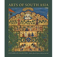 Arts Of South Asia Cultures Of Collectin