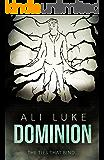 Dominion (Lycopolis Book 3)