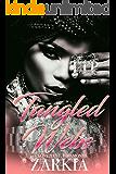 Tangled Webs: Love, Lust, & Diamonds