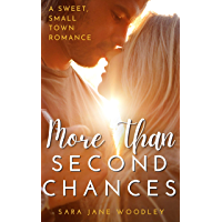 More Than Second Chances: A Sweet, Small-Town Romance (Aston Falls Book 1)