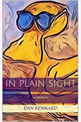 In Plain Sight: a collection Kindle Edition