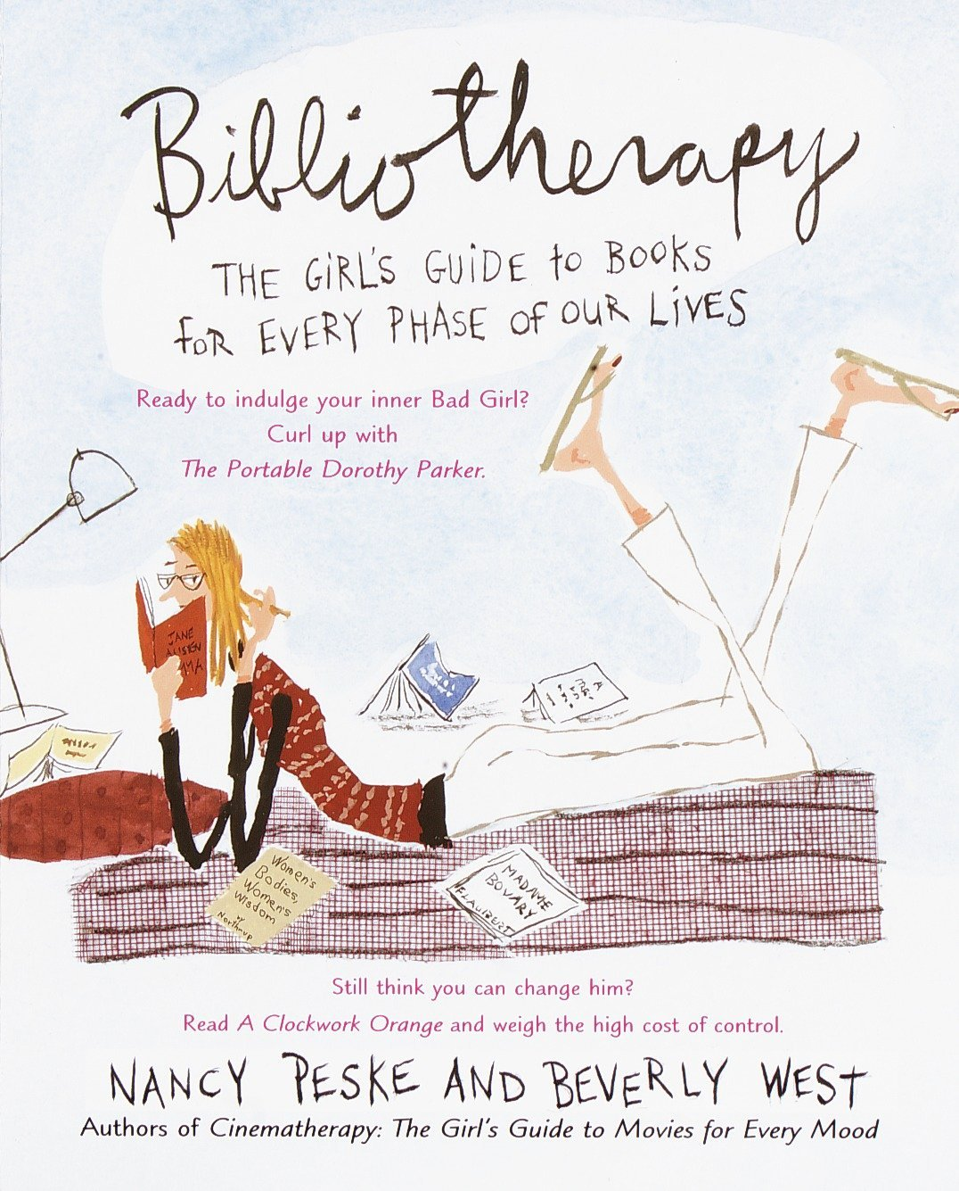 Bibliotherapy: The Girl's Guide to Books for Every Phase of Our Lives:  Beverly West, Nancy Peske: 9780440508977: Amazon.com: Books