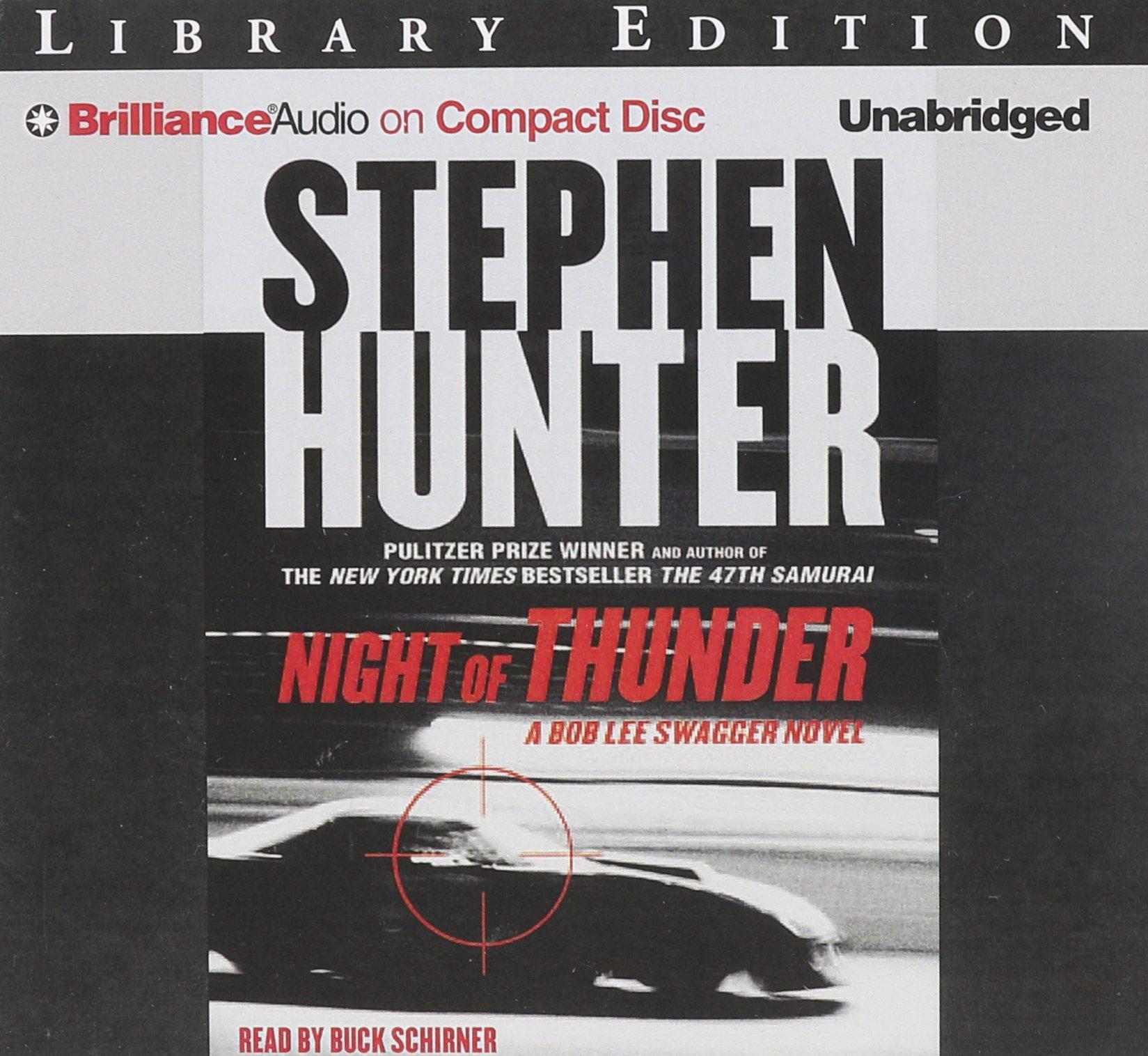 Night of Thunder (Bob Lee Swagger Novels): Amazon.co.uk: Stephen Hunter,  Buck Schirner: 9781501240096: Books