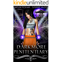 Darkmore Penitentiary (Supernatural Prison for Dark Fae Book 1)