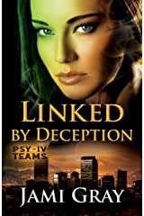 Linked by Deception: PSY-IV Teams Book 5 Kindle Edition