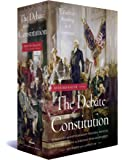 The Debate on the Constitution: Federalist and Anti-Federalist Speeches, Articles, and Letters During the Struggle over Ratification 1787-1788: A Library of America Boxed Set