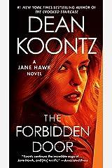 The Forbidden Door: A Jane Hawk Novel Kindle Edition