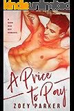 A PRICE TO PAY: A Dark Bad Boy Romance
