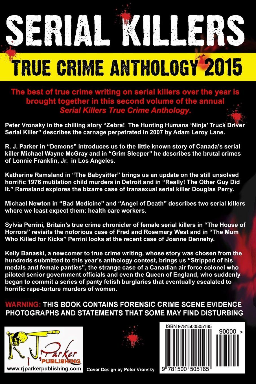 2015 Serial Killers True Crime Anthology, Volume II: Volume ...