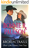 Broken Trails: A Clearwater County Romance (The Montana Trails Series Book 1)