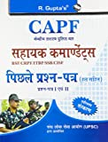 CAPF: Assistant Commandants - Paper-I & II (Previous Years' Solved Papers)