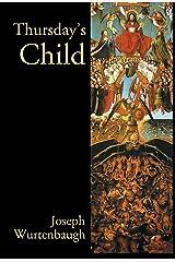 Thursday's Child: An Epic Romance (Author's Revision) Kindle Edition