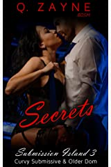 Secrets: Curvy Submissive & Older Dom (Submission Island Book 3) Kindle Edition