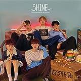 SHINE(初回限定盤A)(DVD付)