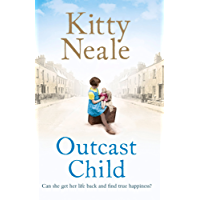 Outcast Child: A heart-breaking and gritty family saga from the Sunday Times bestseller