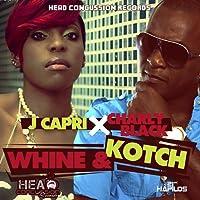 Whine & Kotch [Explicit]