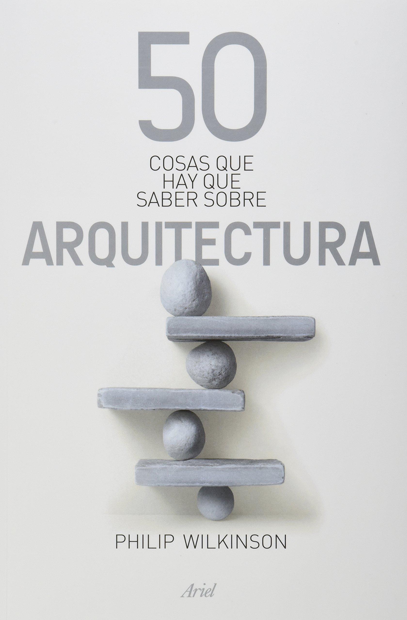 Libro: 50 cosas que hay que saber sobre Arquitectura