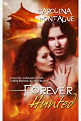 Forever Hunted (The Forever and Ever Series Book 2) Kindle Edition