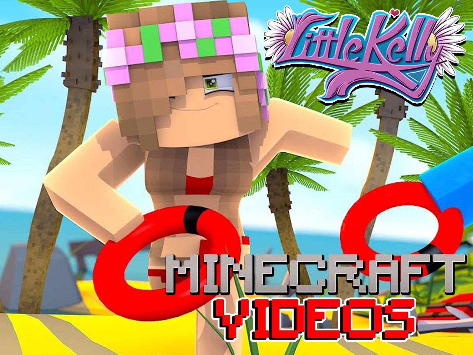 Watch Clip: Little Kelly - Minecraft Videos  Prime Video