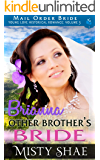 Brianna - Other Brother's Bride: Mail Order Bride (Young Love Historical Romance Vol 3 Book 8)