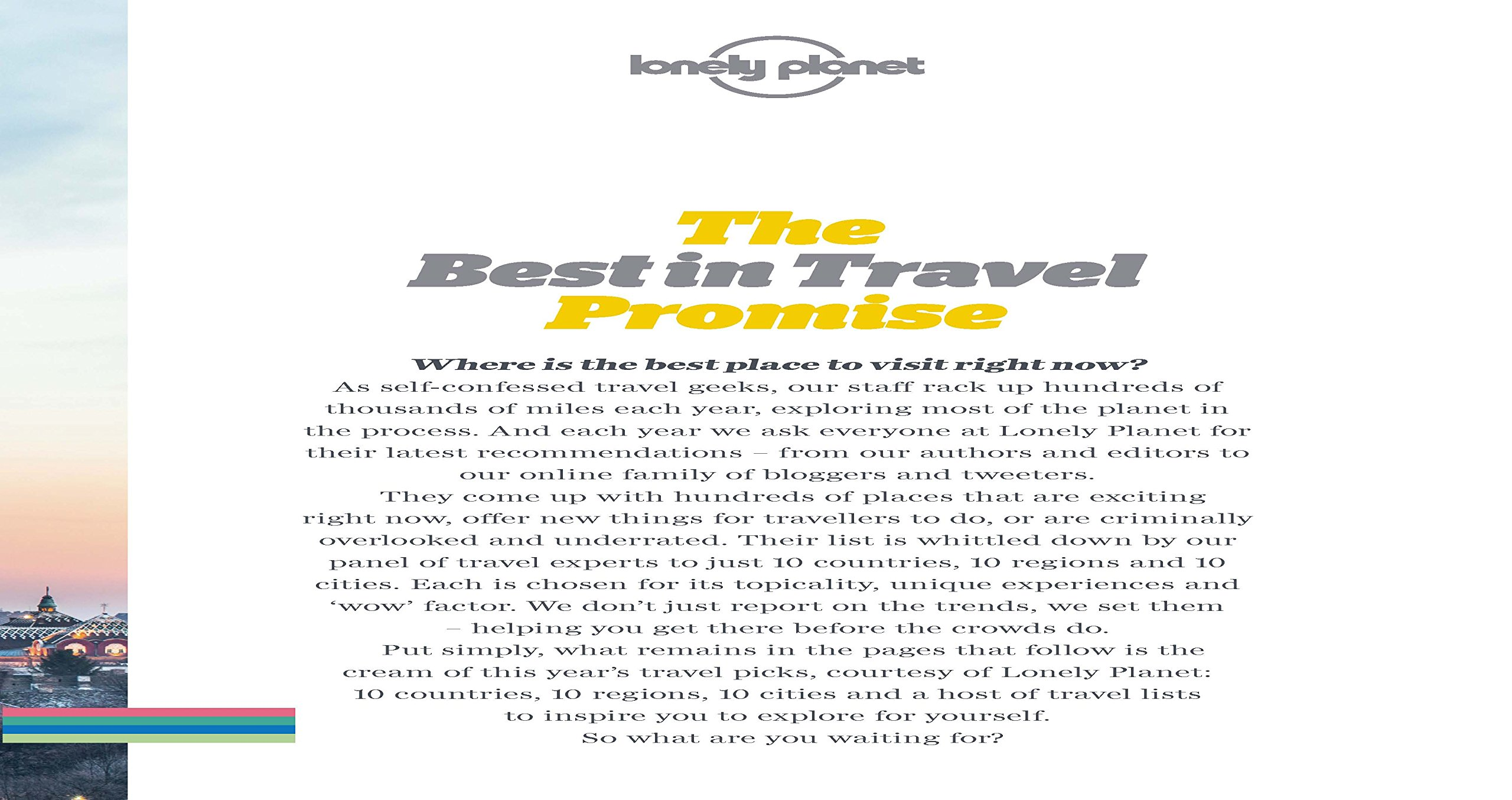 lonely planet s best in travel the best trends destinations lonely planet s best in travel 2015 the best trends destinations journeys experiences for the year ahead lonely planet s the best in travel lonely