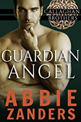 Guardian Angel: Callaghan Brothers, Book 5 Kindle Edition