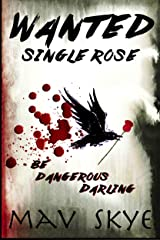 Wanted: Single Rose Kindle Edition
