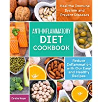 Anti-Inflammatory Diet Cookbook: Reduce Inflammation with our Easy and Healthy Recipes. Heal the Immune System and…