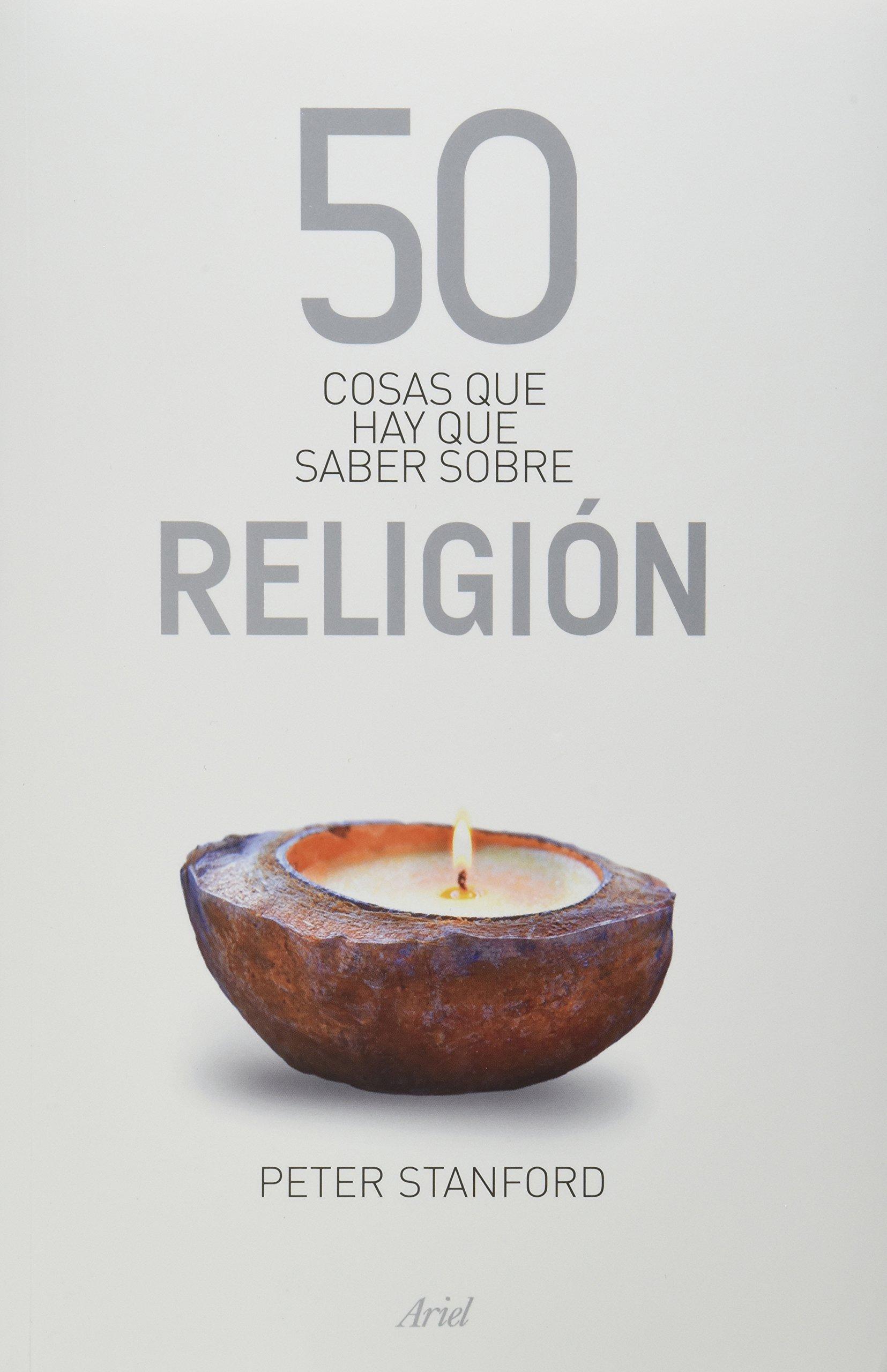 50 cosas que hay que saber sobre religion (Spanish Edition) pdf epub