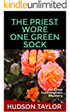 The Priest Wore One Green Sock: An Ethel Cunningham Mystery (Ethel Cunningham Mysteries Book 1)