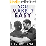 You Make It Easy: A M/M, Second Chance Romance (Willow Bay)