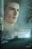 L'inconnu de Maple Hill (Harlequin Black Rose)