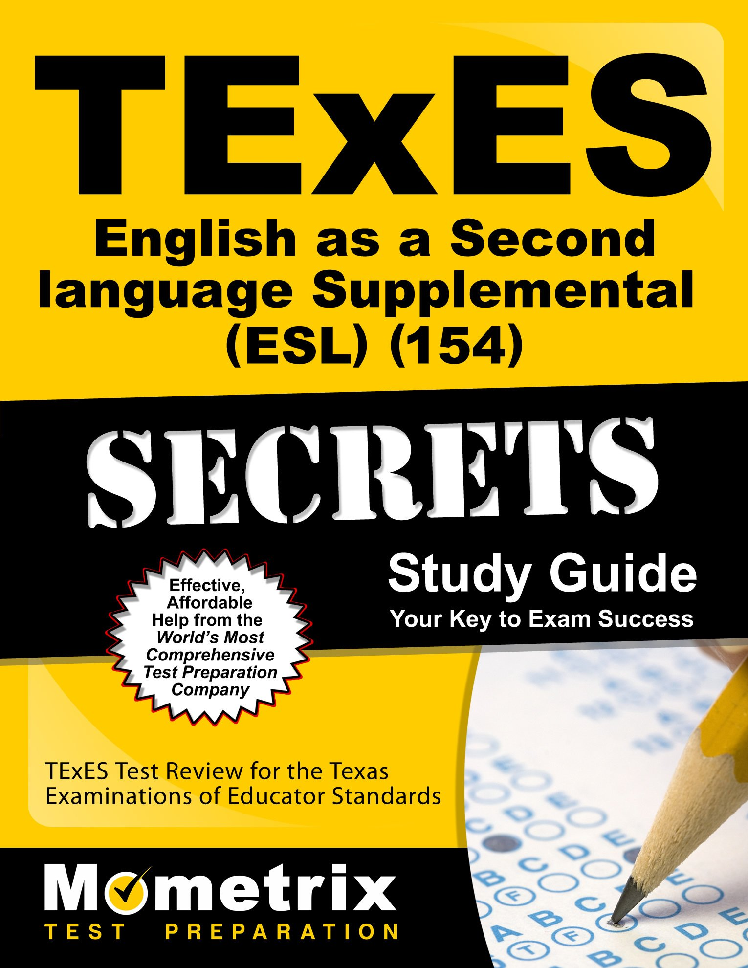 TExES English as a Second Language Supplemental (ESL) (154) Secrets Study Guide: TExES Test Review for the Texas Examinations of Educator Standards by Brand: Mometrix Media LLC