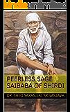 PEERLESS SAGE SAIBABA OF SHIRDI