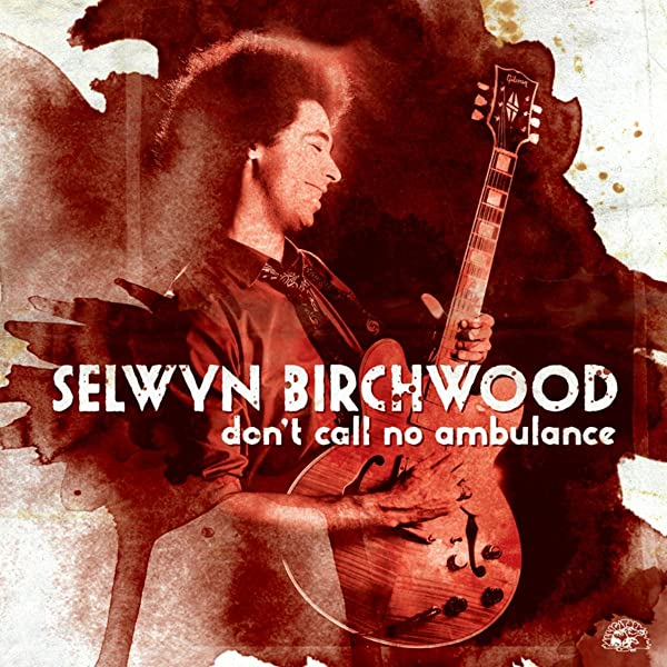 Don T Call No Ambulance By Selwyn Birchwood On Amazon Music Amazon Com Gifs with sound call an ambulance but not for me. selwyn birchwood on amazon music