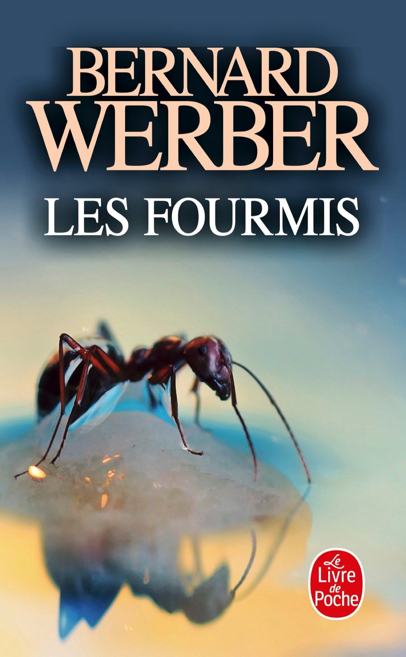 Les Fourmis (Le Livre de Poche)