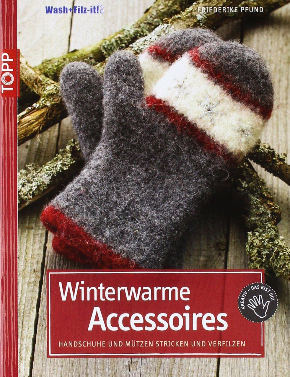 Winterwarme Accessoires Handschuhe Und Mützen Stricken Und