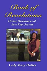 Book of Revelations: Divine Disclosures of Best Kept Secrets! Kindle Edition