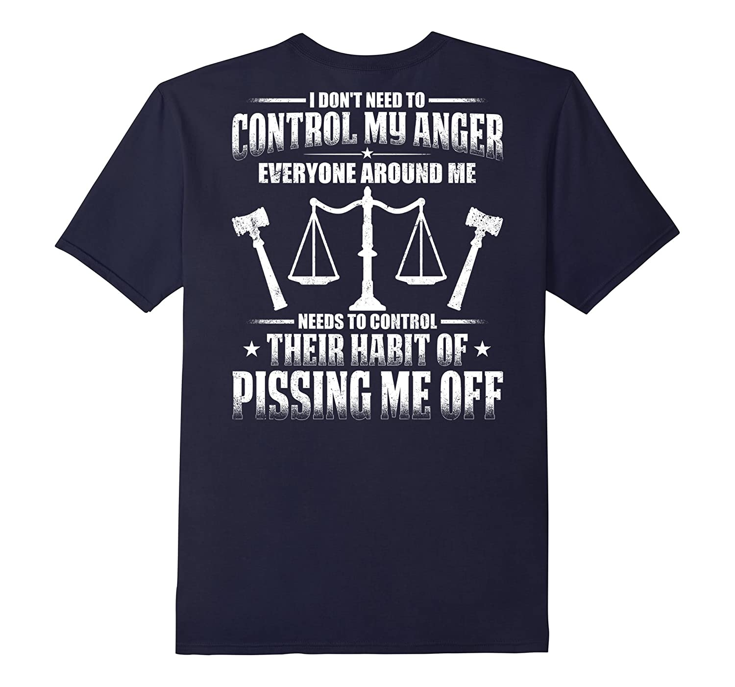 I Dont Need To Control My Anger Lawyer T-shirt-TJ