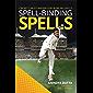 Spell-binding Spells : Cricket's most magnificent bowling spells