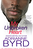 My UnBroken Heart (Unforgettable Hinton Series Book 5)
