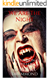 We Are The Night: A Collection of Thrillers