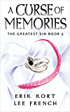 A Curse of Memories (The Greatest Sin Book 5)