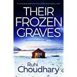 Their Frozen Graves: A completely addictive crime thriller and mystery novel (Detective Mackenzie Price Book 2)