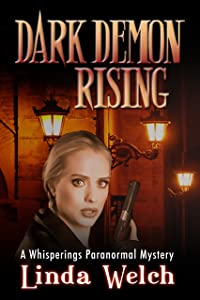 Dark Demon Rising: Whisperings Paranormal Mystery book seven