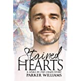 Stained Hearts (Links in the Chain Book 3)