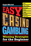Easy Casino Gambling: Winning Strategies for the Beginner